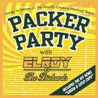 Elroy & the Diehards | Packer Party