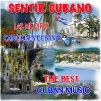 Various Artists | Sentir Cubano (The Best Cuban Music)
