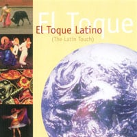 El Toque Latino Orchestra | EL TOQUE LATINO (The Latin Touch )