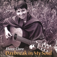 Elvira Clare | Daybreak In My Soul