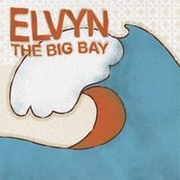 Elvyn | The Big Bay