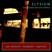 Elysium | Found Noises And Sonic Detritus
