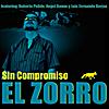El Zorro: Sin Compromiso