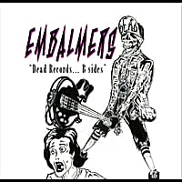 Embalmers | Dead Records B Sides