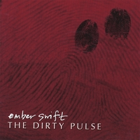 Ember Swift | The Dirty Pulse