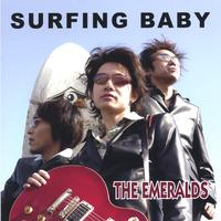 The Emeralds | Surfing Baby