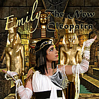 Emily | The New Cleopatra