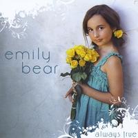 Emily Bear - Always True (2009)