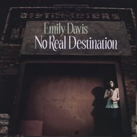Emily Davis | No Real Destination