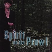 Emily Singleton | Spirit on the Prowl