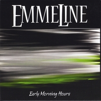 Emmeline | Early Morning Hours