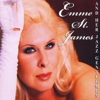 Emme St. James and Her Jazz Gentlemen | Emme St. James and Her Jazz Gentlemen