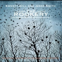 Emmett Gill & Jesse Smith | The Rookery