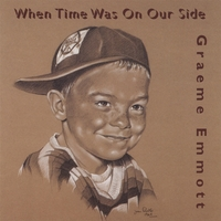 Graeme Emmott | When Time Was On Our Side