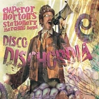 Emperor Norton's Stationary Marching Band | Disco Dischordia