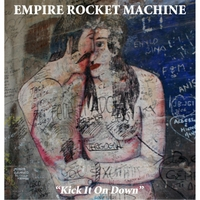 Empire Rocket Machine | Kick It On Down