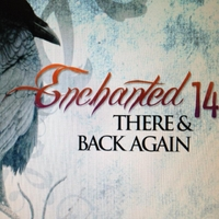 Enchanted 14 | There & Back Again