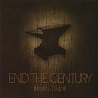 End The Century | Hammer & The Anvil