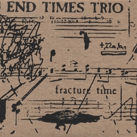 End Times Trio | Fracture Time