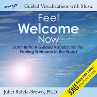 Dr. Juliet Rohde-Brown | Feel Welcome Now: Guided Visualizations with Music