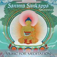 Energi | Samma Sankappa: Right Intention. Music for Meditation