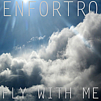 Enfortro | Fly With Me (Original Flight)