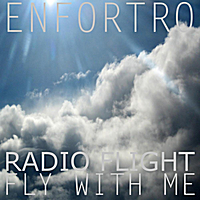 Enfortro | Fly With Me (Radio Flight)