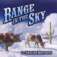 The English Brothers | Range In the Sky