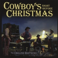 The English Brothers | Cowboy's Night Before Christmas
