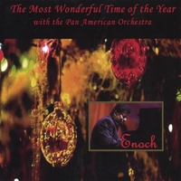 Enoch | Most wonderful time of the year