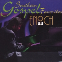 ENOCH | Southern Gospel Favorites