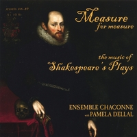 Ensemble Chaconne with Pamela Dellal | Measure For Measure: Music of Shakespeare's Plays
