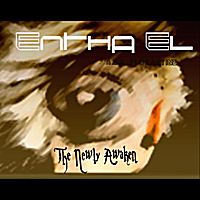 Entha El | The Newly Awaken