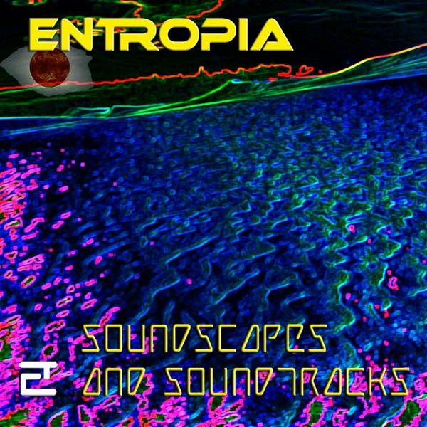 Entropia - The Eclectic Ultimate Cinedelic Experience (Funky Cops & Hard Boiled Girls)/The Last Round