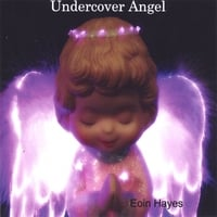 Eoin Hayes | Undercover Angel