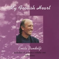 Emile Pandolfi | My Foolish Heart