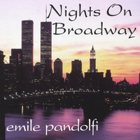 Emile Pandolfi | Nights On Broadway