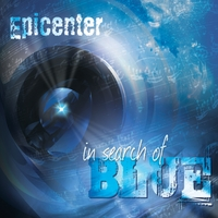Epicenter | In Search of Blue