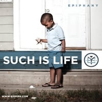 Epiphany | Such Is Life