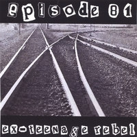 Episode 81 | ex-teenage rebel