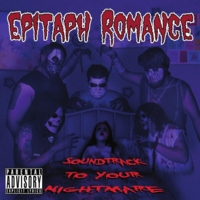 Epitaph Romance | Soundtrack to Your Nightmare