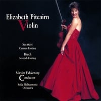 Elizabeth Pitcairn | Sarasate Carmen Fantasy and Bruch Scottish Fantasy