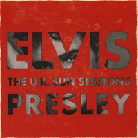 Elvis Presley | The U.k Sun Sessions