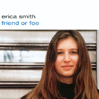 Erica Smith | Friend or Foe