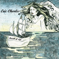 Eric Charles | Breath of Life