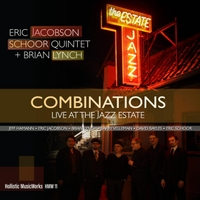 Eric Jacobson Schoor Quintet & Brian Lynch | Combinations (Live at the Jazz Estate)