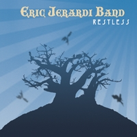 Eric Jerardi Band | Restless