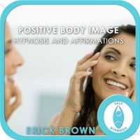 Erick Brown | Positive Body Image