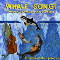 Eric Keen | Whale Song! Groovin' lessons on the Cetacea for Kids and Their Grown-Ups