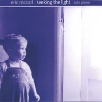 Eric McCarl | Seeking The Light